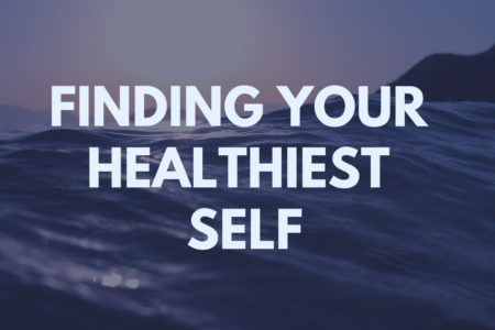 Healthiest Self Series